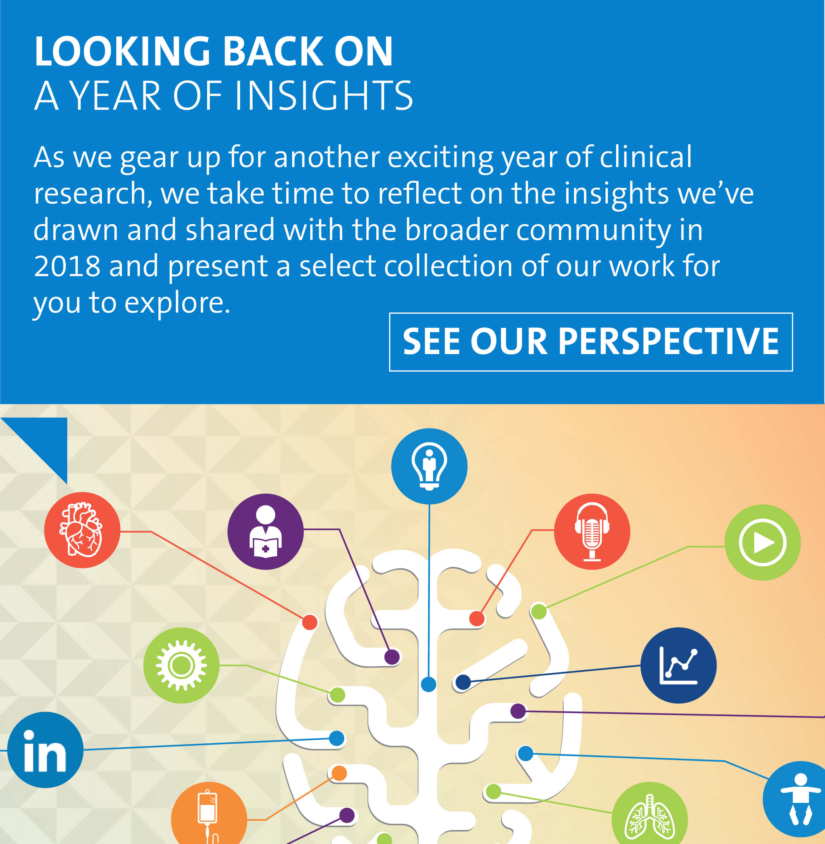 Look back at a year of insights with us. As we gear up for another exciting year of clinical research, we take time to reflect on the insights we've drawn and shared with the broader community in 2018 and present a select collection of our work for you to explore.