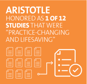 "ARISTOTLE was honored as 1 of 12 studies that were ""practice-changing and lifesaving""."