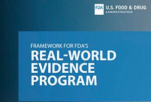 FDA's Framework for Real-World Evidence Program